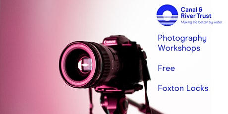 Foxton locks photography workshops tickets