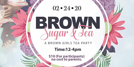 Brown Sugar & Tea tickets