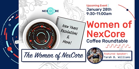 Women of NexCore Presents: New Years Resolutions & More! tickets