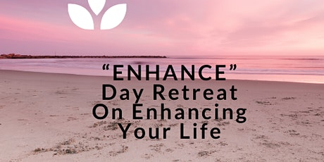 """Enhance Your Life"" Nutrition & Yoga Day Retreat tickets"