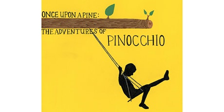8th Grade Production • Once Upon A Pine: The Adventures of Pinocchio tickets