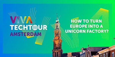 VivaTech+Tour+in+Amsterdam%3A+How+to+turn+Europ