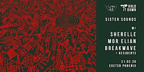 Sister Sounds: Sherelle, Mor Elian & Breakwave tickets
