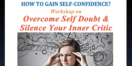 Overcome Self Doubt & Silence Your Inner Critic (WORKSHOP + Discussion) tickets