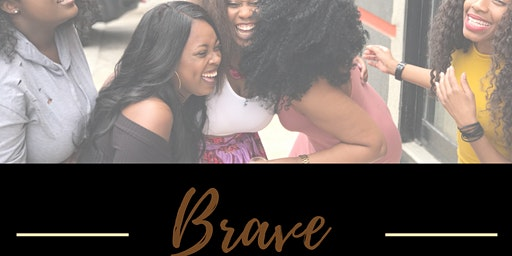 Brave by Building the Best Me