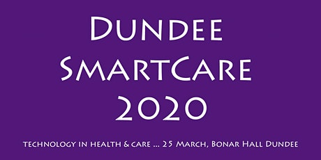 Dundee SmartCare 2020 tickets