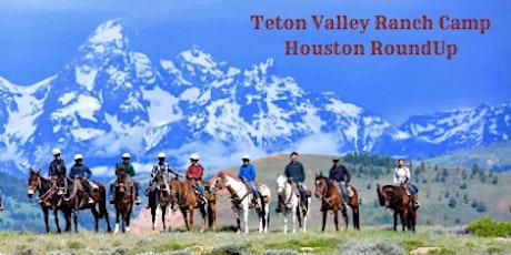 Teton Valley Ranch Camp Houston RoundUp tickets