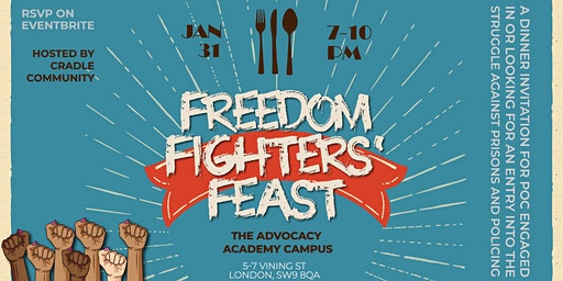 Freedom Fighters' Feast!
