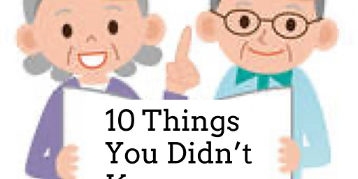 10 Things You Didn't Know About Medicare