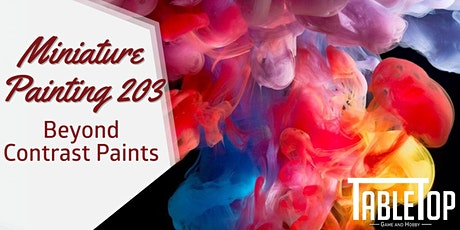 Miniature Painting 203: Beyond Contrast Paints tickets