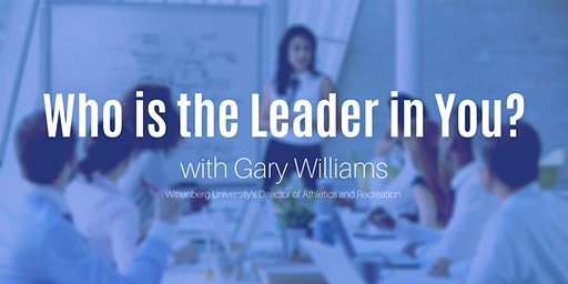 """SpfldYP  Lunch + Learn: """"Who is the Leader in You """" w/ Gary Williams"""