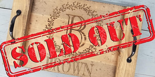SOLD OUT! Wellington Engraved Name Tray Workshop