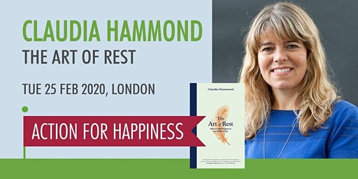 The Art of Rest - with Claudia Hammond