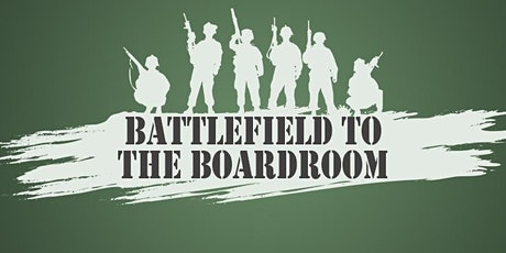 Battlefield to Boardroom: Crossing Over to the Corporate World - Albany, NY tickets