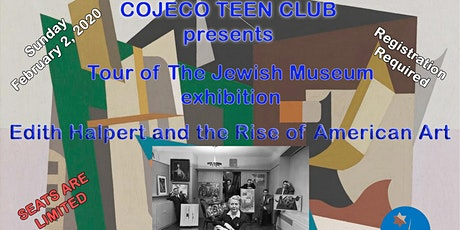 COJECO Teen Club: The Rise of American Art - Jewish Museum Tour tickets