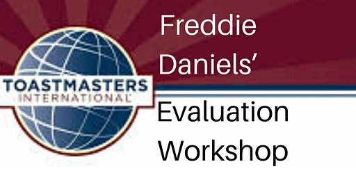 Evaluation Workshop with Freddie Daniels