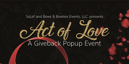 Act of Love - A Giveback Popup