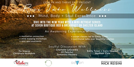 Rise Into Wellness: Mind, Body, and Soul Experience tickets
