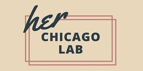 Her Chicago Lab tickets