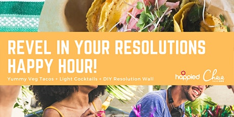 Revel in Your Resolutions Happy Hour tickets