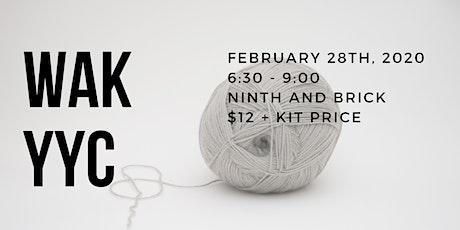 WAK Knitting Party - Calgary tickets