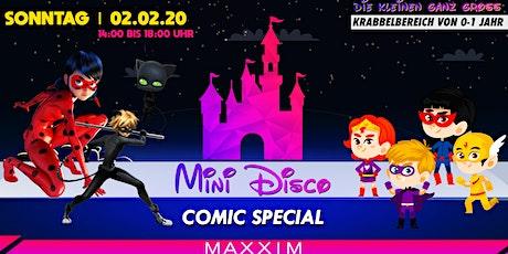MINI DISCO   Comic Special 02.02.2020 Tickets