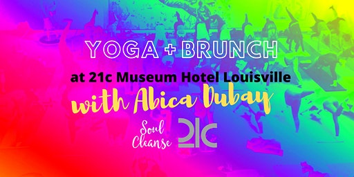 Yoga + Brunch with Abica Dubay at 21c Museum Hotel