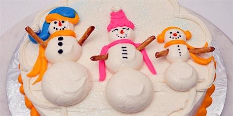 Snowman Cake Decorating Class January 27, 2020 tickets