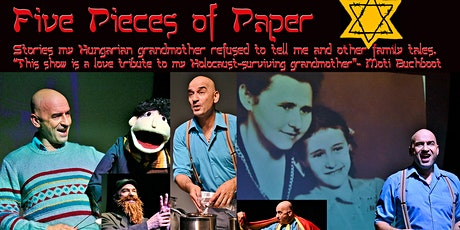 Five pieces of paper;Stories my Hungarian grandmother refused to tell me and other family tales. tickets