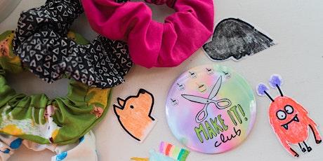 Kids' Make It Club:  Scrunchies & Stickers tickets