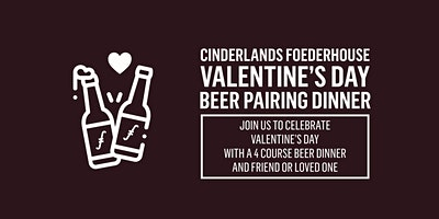 3rd Annual Valentine's Day Beer Pairing Dinner at the Foederhouse