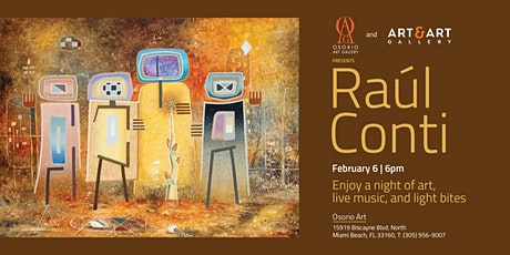 Osorio Art Gallery and Art & Art Gallery presents Raul Conti tickets