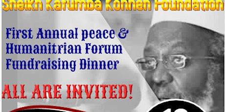 Sheikh Kafumba Konneh Foundation Annual Peace & Humanitarian Forum/Dinner tickets