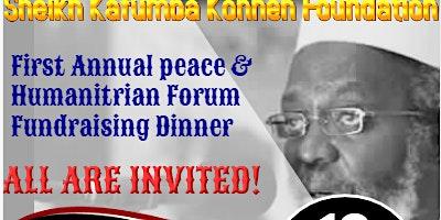 Sheikh Kafumba Konneh Foundation Annual Peace & Humanitarian Forum/Dinner