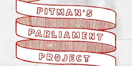Pitman's Parliament Project 2020 tickets