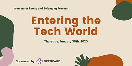 WEB Presents: Entering the Tech World powered by Opencare tickets