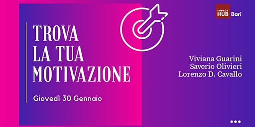"Workshop ""Trova la tua motivazione"""