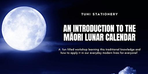 Maramataka Maori Lunar Calendar An Intro // South Auckland