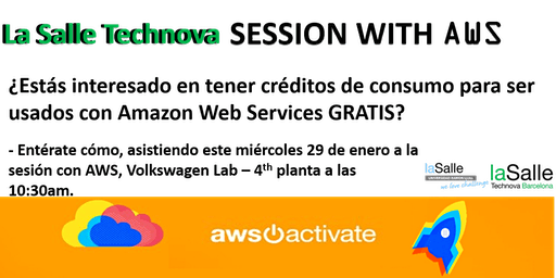 Session with: AWS -  La Salle Technova