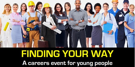 Finding your way, a careers event for young people tickets