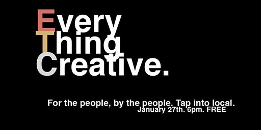 Every Thing Creative @ Our Bar
