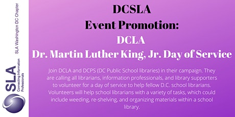 DCSLA Promoted Event: Dr. Martin Luther King, Jr. Day of Service tickets