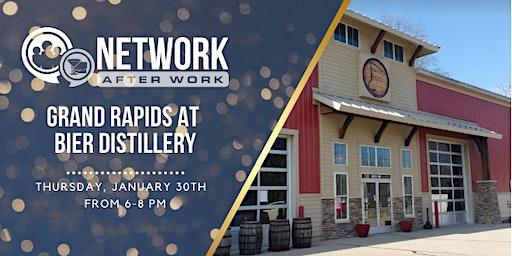 Network After Work Grand Rapids at Bier Distillery