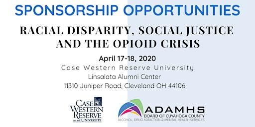 SPONSOR REGISTRATION: Racial Disparity, Social Justice & the Opioid Crisis