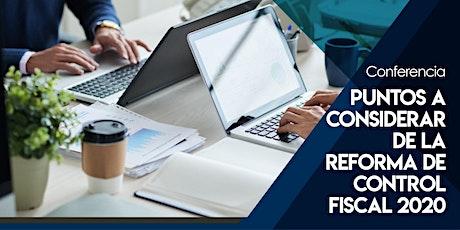Consideraciones de la Reforma de Control Fiscal entradas