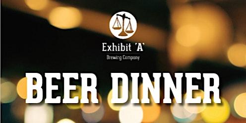 Exhibit 'A' Beer Dinner