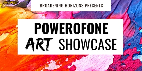 PowerofONE Art & Community  Showcase tickets