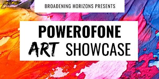 PowerofONE Art & Community  Showcase