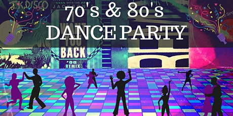 70's & 80's Dance Party tickets