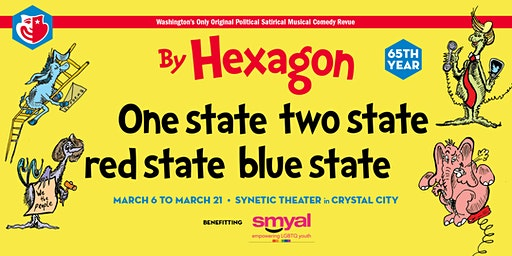 "Hexagon's 65th Annual Revue: ""One State, Two State, Red State, Blue State"""